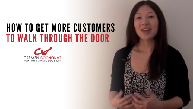 The Secret to Getting More Customers to Walk Through Your Door
