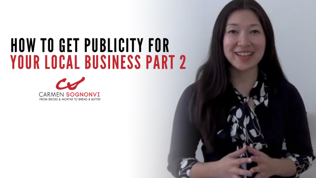 How to Get Publicity for Your Local Business – Part 2 of 3