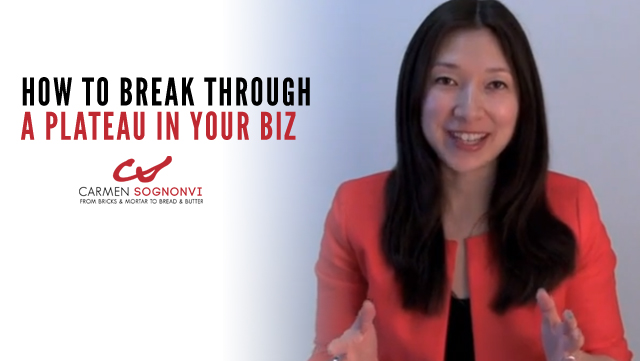 How to Break Through a Plateau In Your Biz