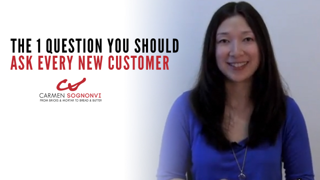 The One Question You Should Ask Every New Customer