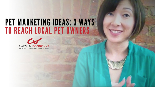 Pet Marketing Ideas: 3 Inexpensive Ways to Reach Local Pet Owners