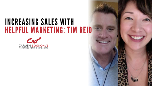 Increasing Sales By Creating Helpful Marketing: Tim Reid